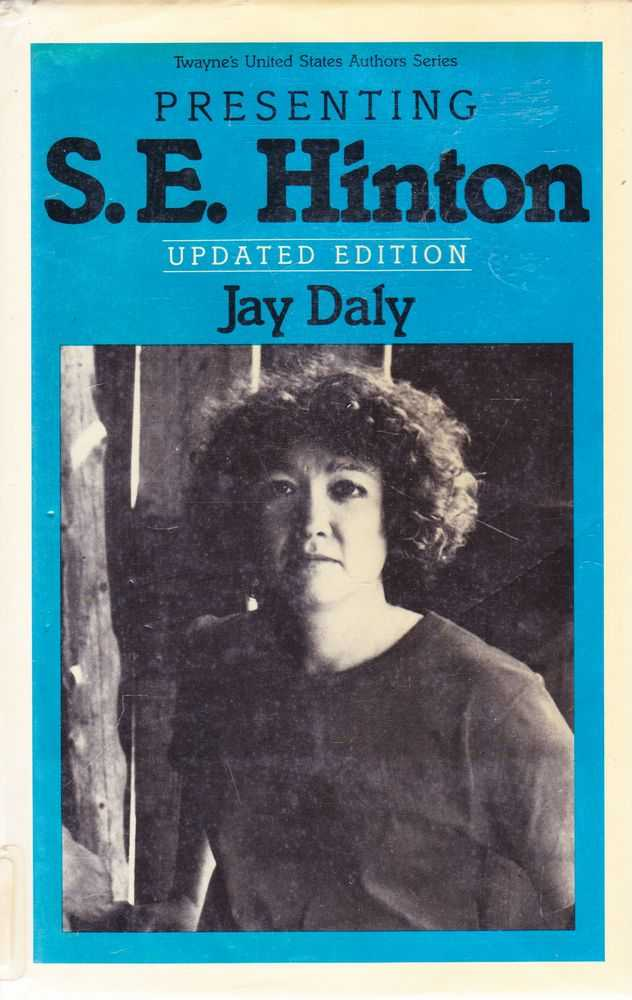 Presenting S. E. Hinton, Jay Daly