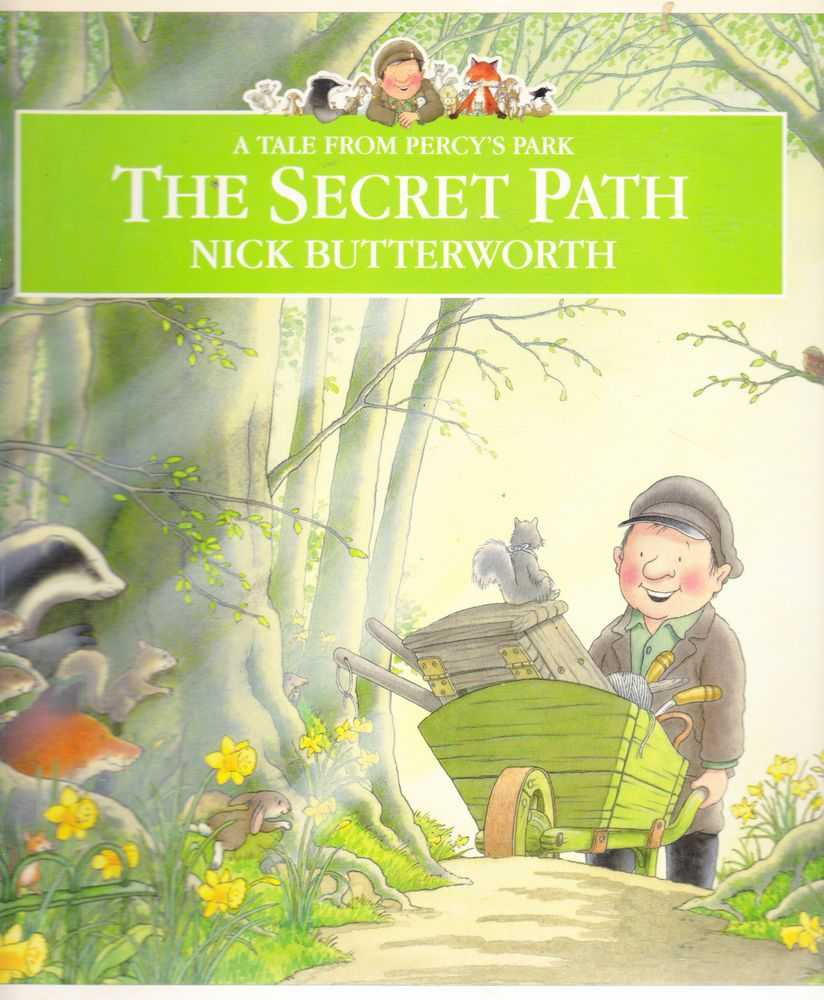 The SecretPath [A Tale from Percy's Park], Nick Butterworth