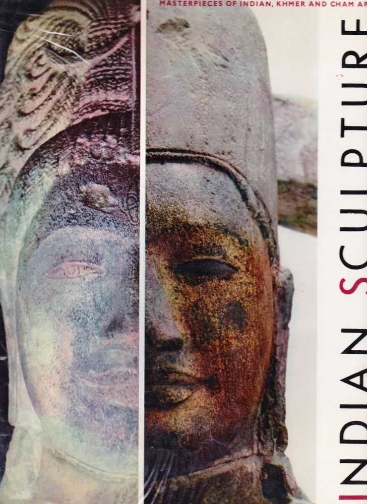 Indian Sculpture: Masterpieces of Indian, Khmer and Cham Art, M. M. Deneck [Text]