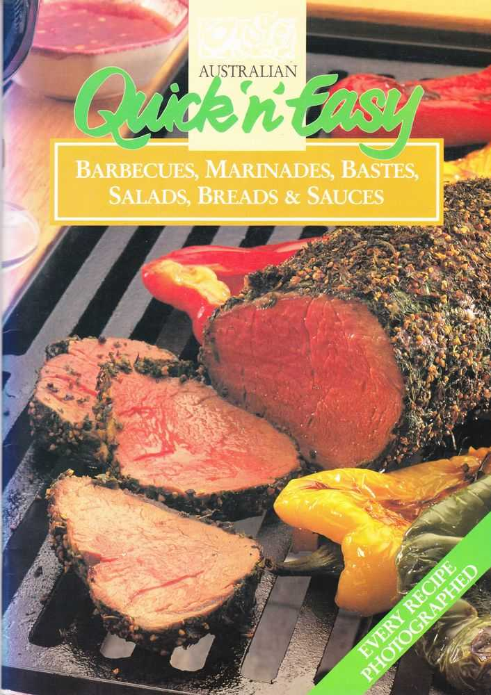 Australian Quick 'n' Easy: Barbecues, Marinades, Bastes, Salads, Breads & Sauces, Robyn Martin [Text]