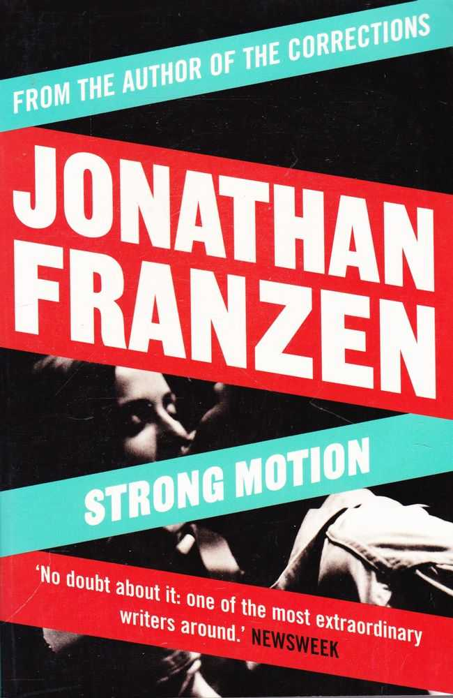 Strong Motion, Jonathan Franzen