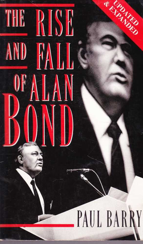 The Rise and Rise of Alan Bond, Paul Barry