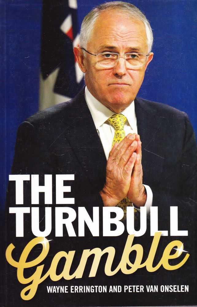 The Turnbull Gamble, Wayne Errington and Peter Van Onselen