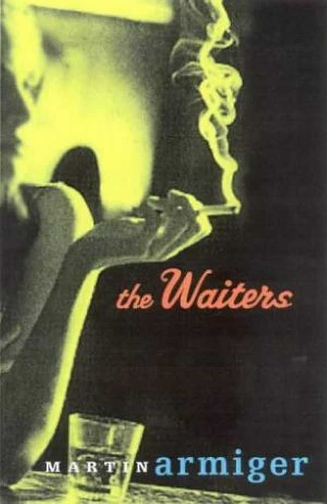 The Waiters, Martin Armiger