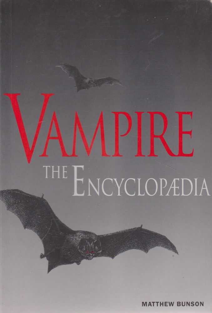 Vampire: The Encyclopaedia, Matthew Bunson