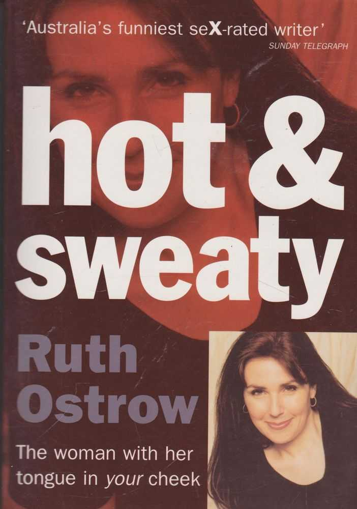 Hot & Sweaty, Ruth Ostrow