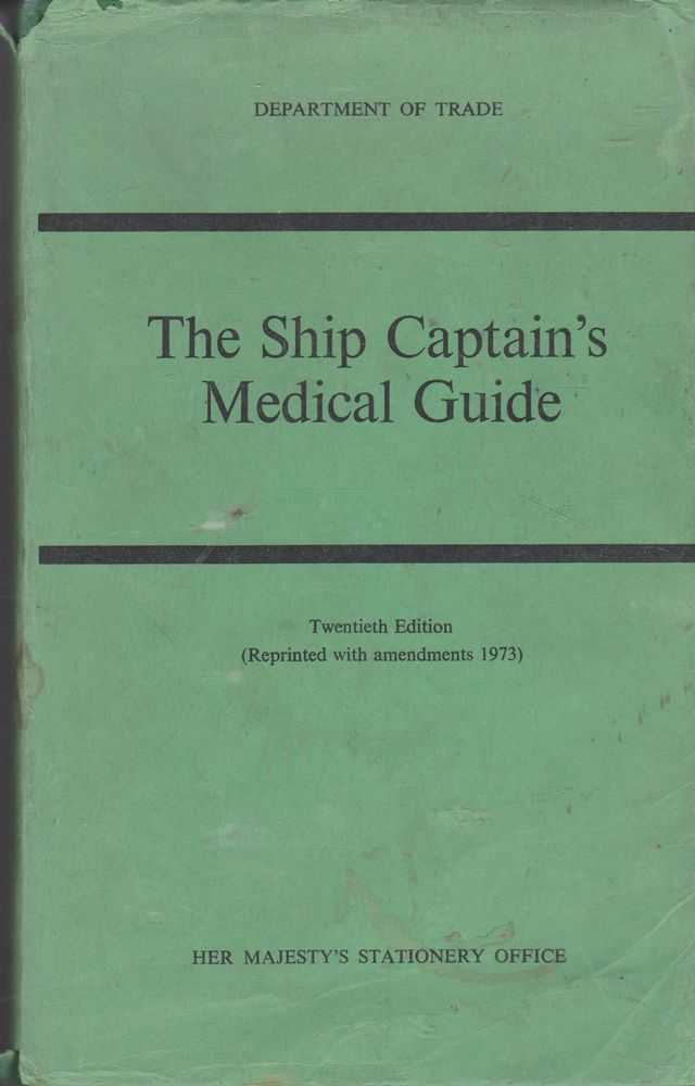 The Ship Captain's Medical Guide, Department of Trade