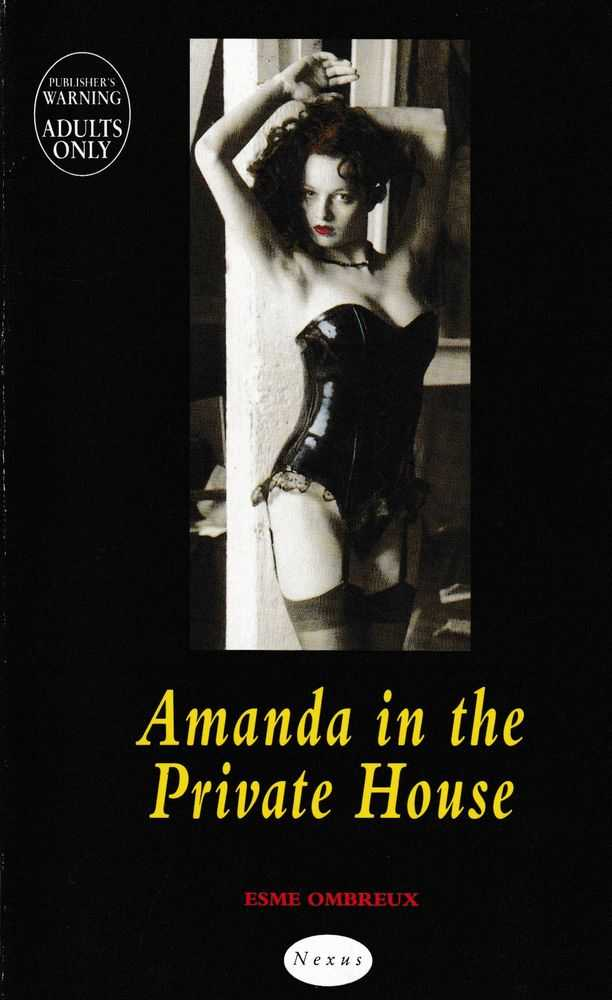 Amanda In The Private House, Esme Ombreux
