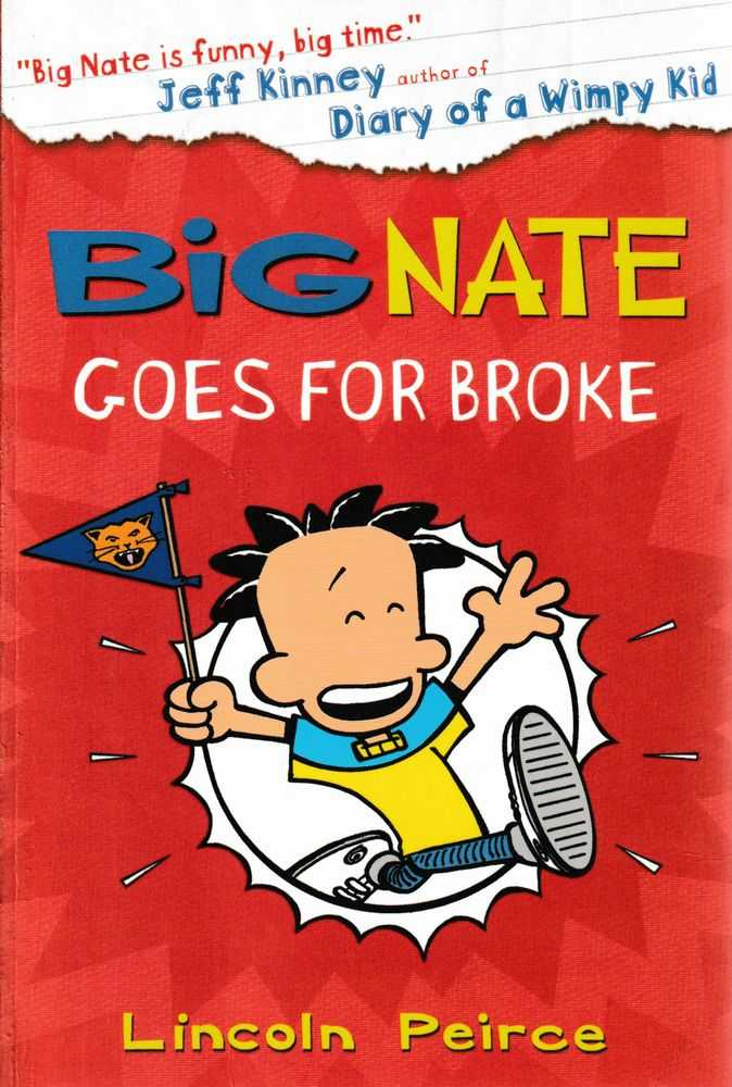 big NATE - Goes For Broke, Lincoln Peirce