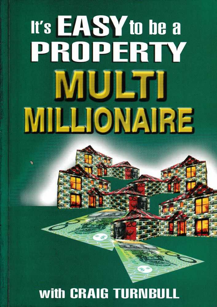It's Easy To Be A Property Multi Millionaire, Craig Turnbull