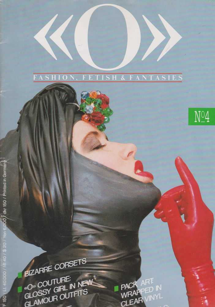 O Fashion, Fetish & Fantasies No. 4, Peter W. Czernich [Editor]