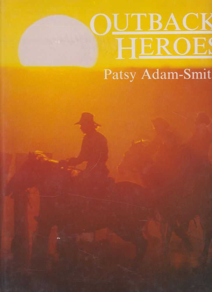 Outback Heroes, Patsy Adam-Smith
