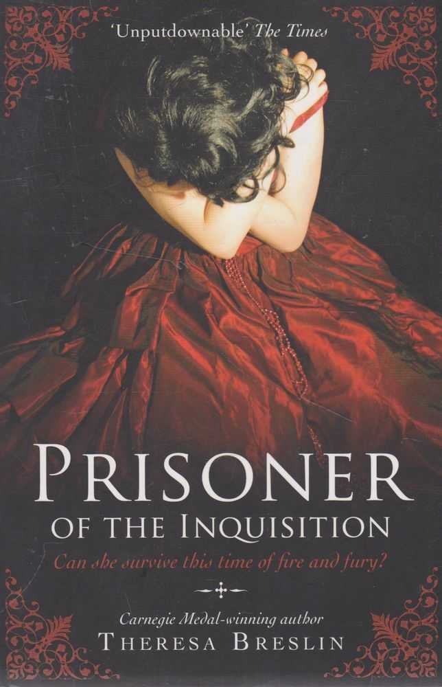 Prisoner of the Inquisition, Theresa Breslin
