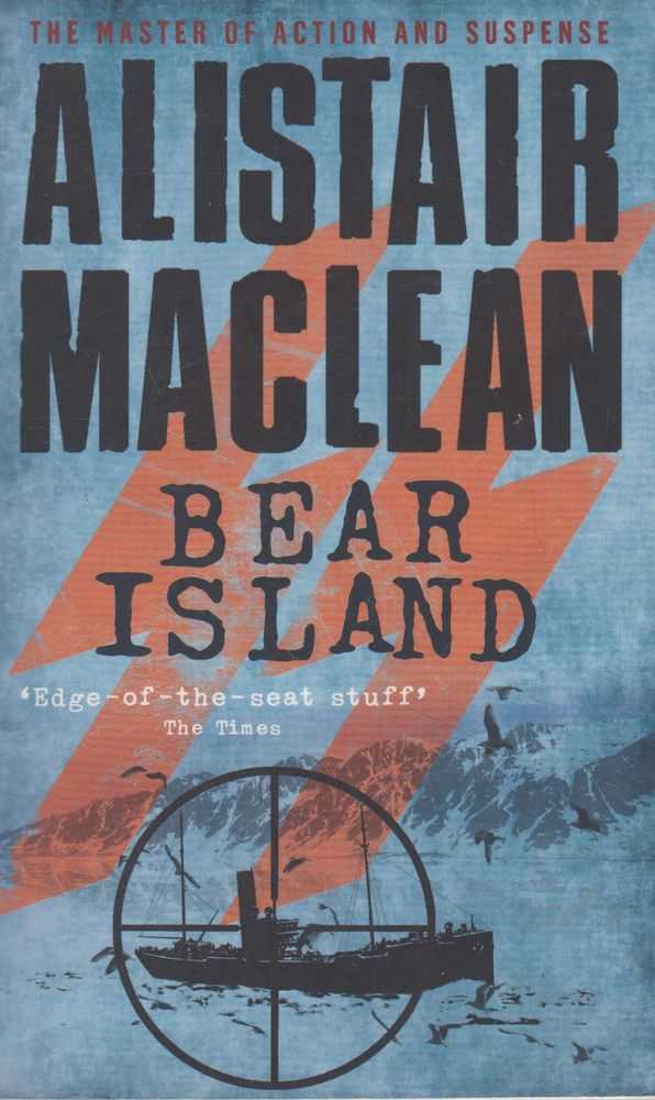 Bear Island, Alistair Maclean