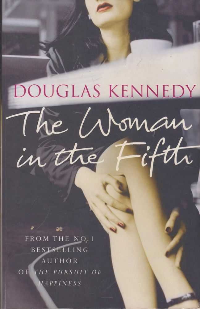 The Woman in the Fifth, Douglas Kennedy