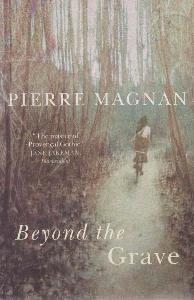 Beyond The Grave, Pierre Magnan