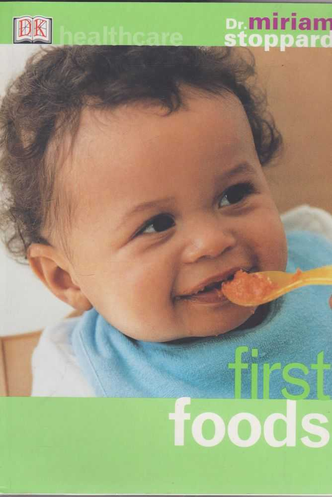 First Foods, Dr Miriam Stoppard