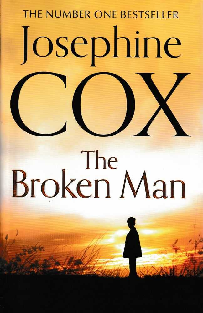 The Broken Man, Josephine Cox