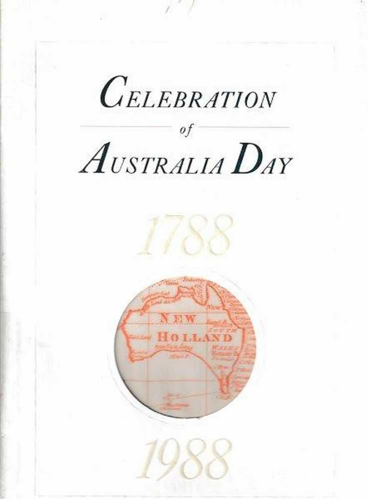 Celebration Of Australia Day 1788-1988, No Author Credited