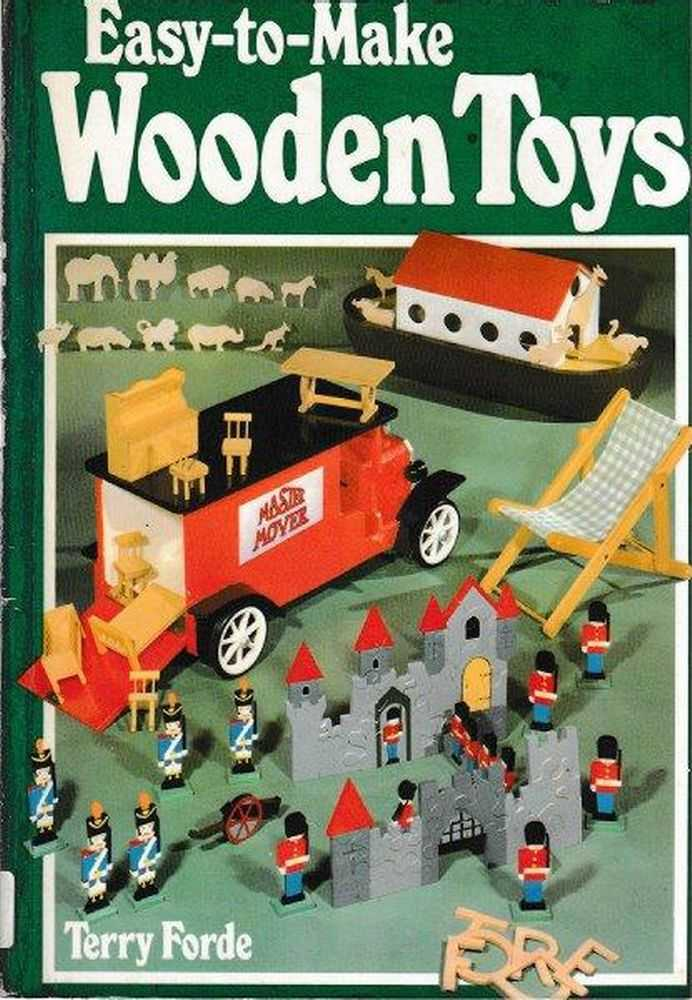 Easy To Make Wooden Toys, Terry Forde