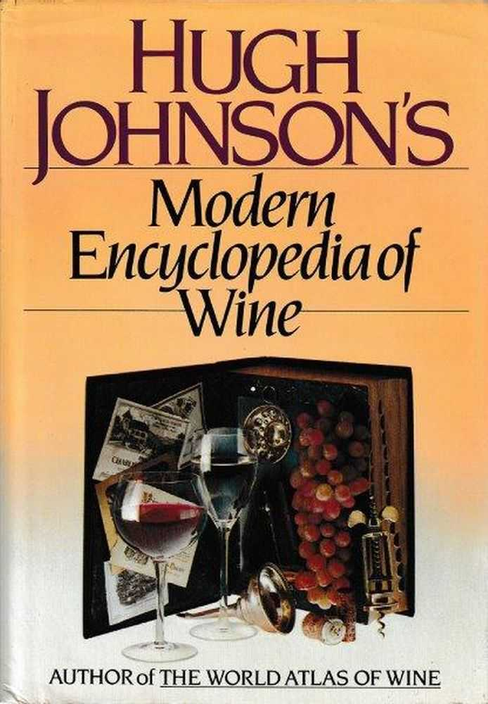Hugh Johnson's Modern Encyclopedia Of Wine, Hugh Johnson