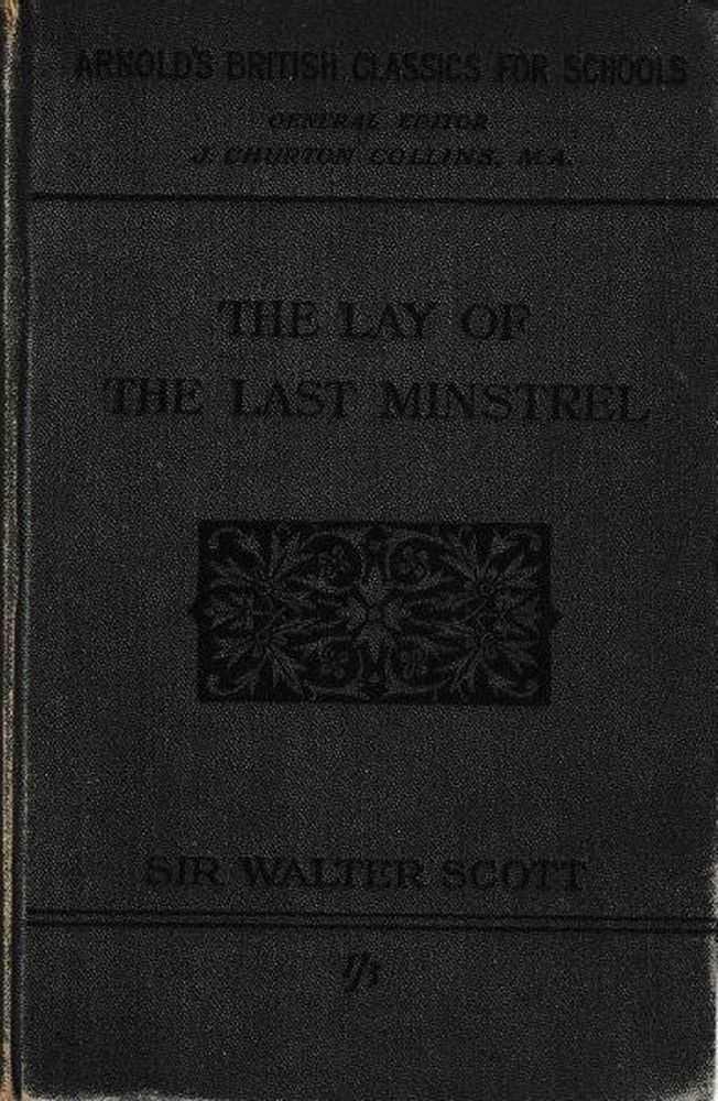 The Lay Of The Last Minstrel, Sir Walter Scott