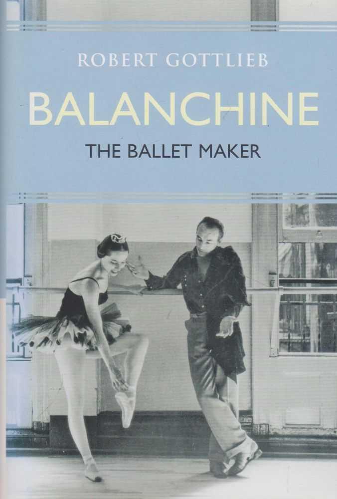 Image for Balachine: The Ballet Maker