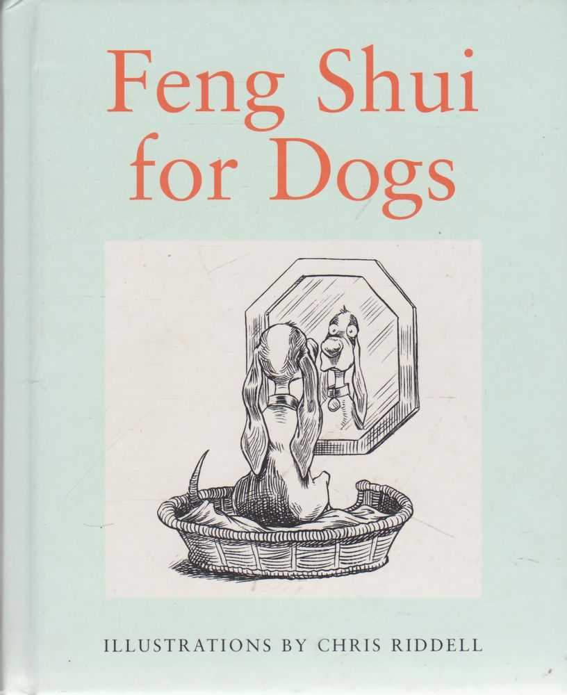 Feng Shui for Dogs, Louise Howard
