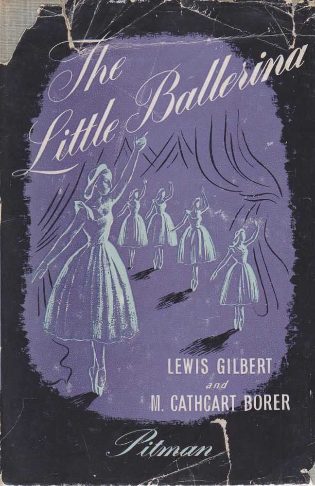 The Little Ballerina, Lewis Gilbert and M. Cathcart Borer