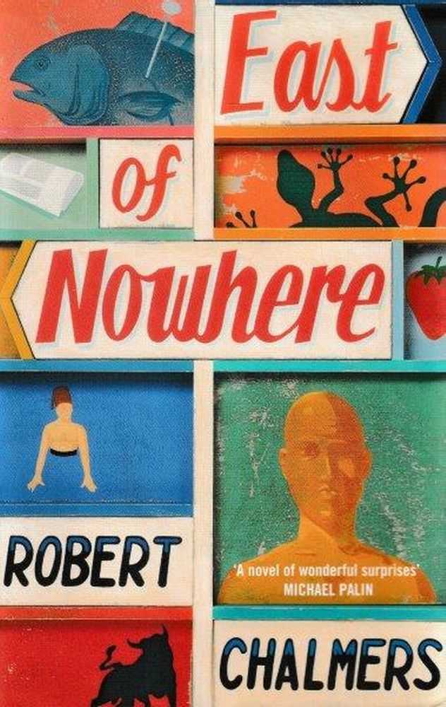 East Of Nowhere, Robert Chalmers