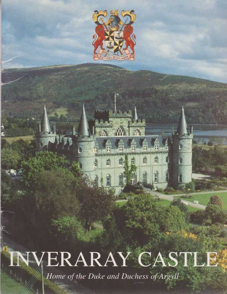 Inveraray Castle - Home of the Duke and Duchess of Argyll, Pilgrim Press