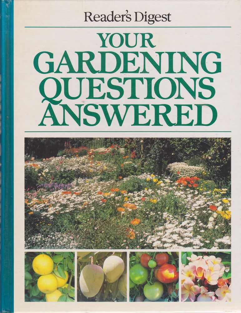 Your Gardening Questions Answered, Reader's Digest