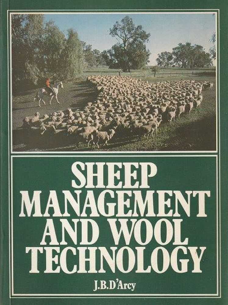 Sheep Management And Wool Technology, J.B. D'Arcy