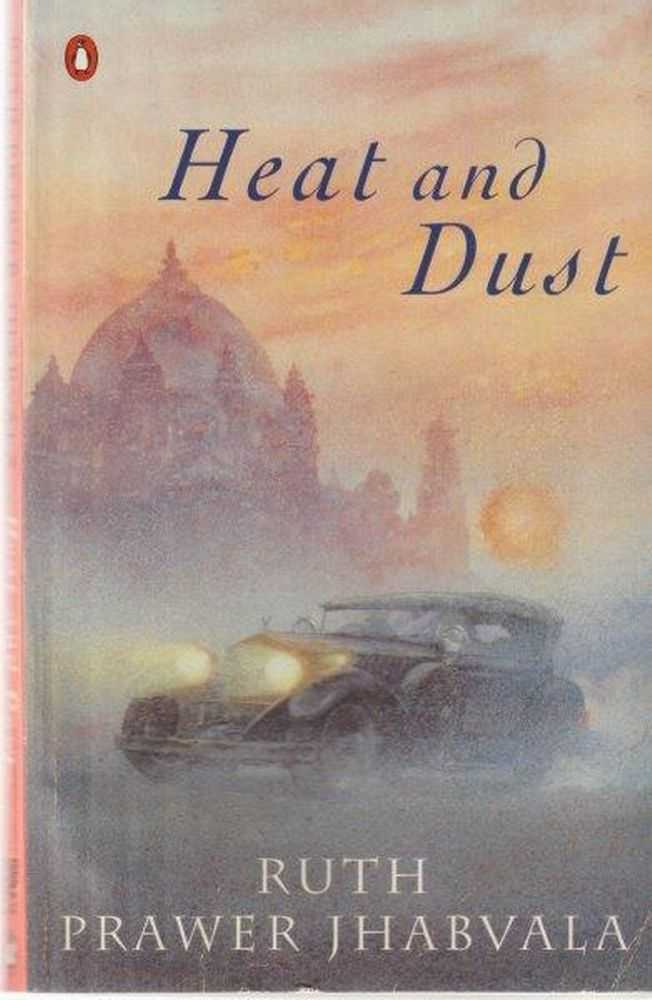 Heat and Dust, Ruth Prawer Jhabvala