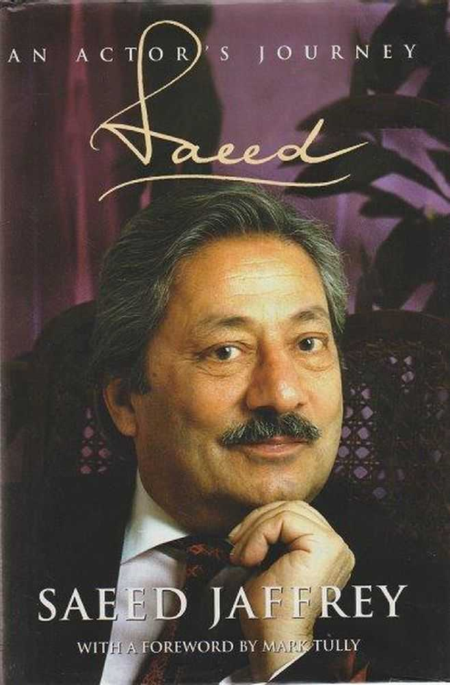 Saeed: An Actor's Journey, Saeed Jaffrey