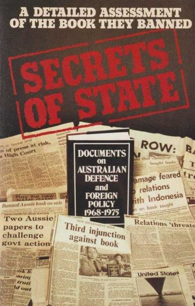 Secrets of State: Documents n Australian Defence and Foreign Policy 1968-1975, George Munster