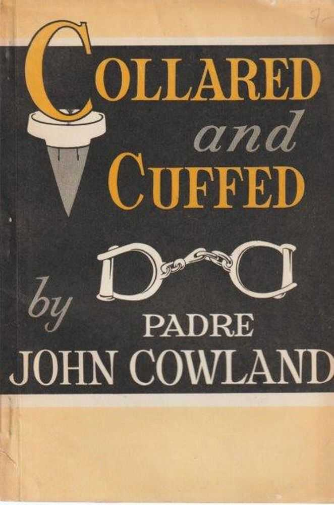 Collared and Cuffed, Padre John Cowland
