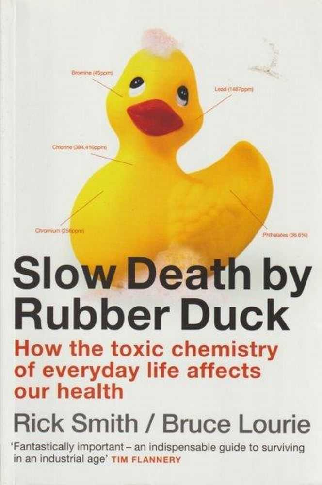 Slow Death By Rubber Duck, Rick Smith and Bruce Lourie