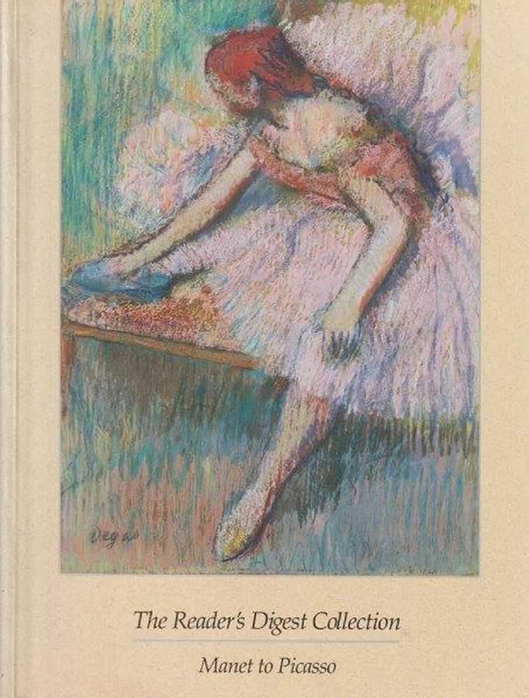 The Reader's Digest Collection - Manet to Picasso, Reader's Digest