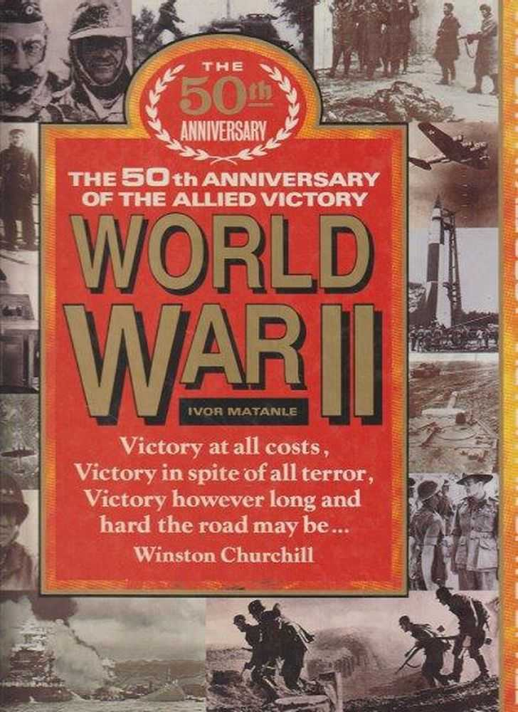 The 50th Anniversary Of The Victory World War II, Ivor Matanle