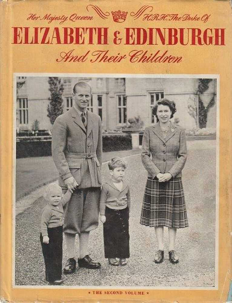 Her Majesty Queen Elizabeth and H.R.H The Duke Of Edinburgh And Their Children - Volume Two, Margaret Saville