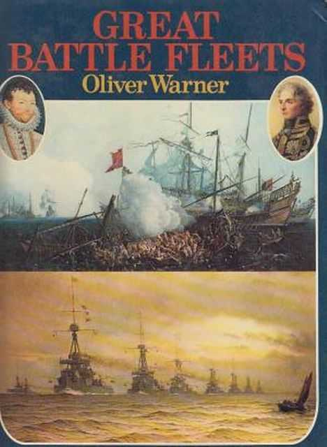 Great Battle Fleets, Oliver Warner