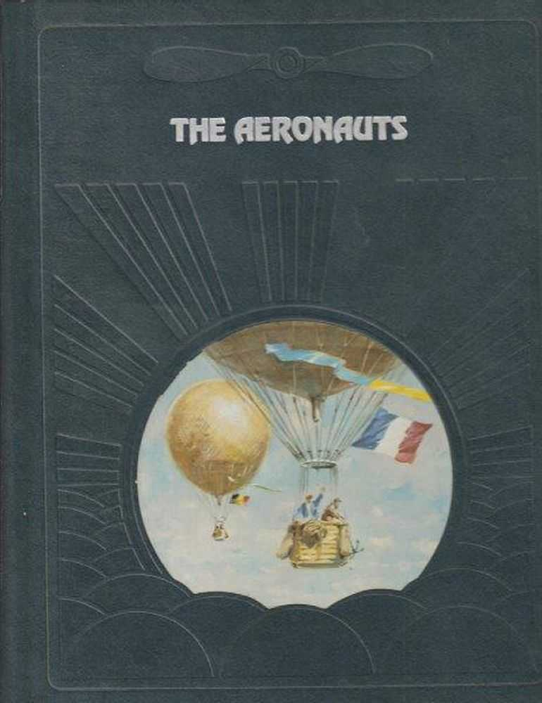 The Epic Of Flight - The Aeronauts, Donald Dale Jackson