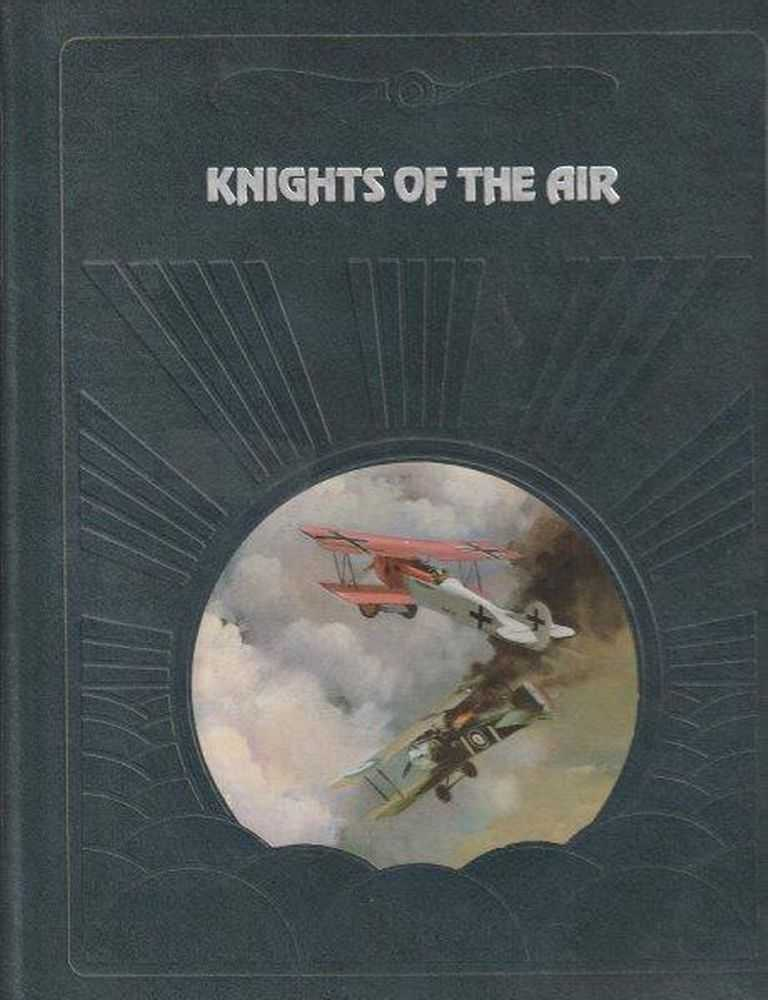 The Epic Of Flight - Knights Of The Air, Ezra Bowen