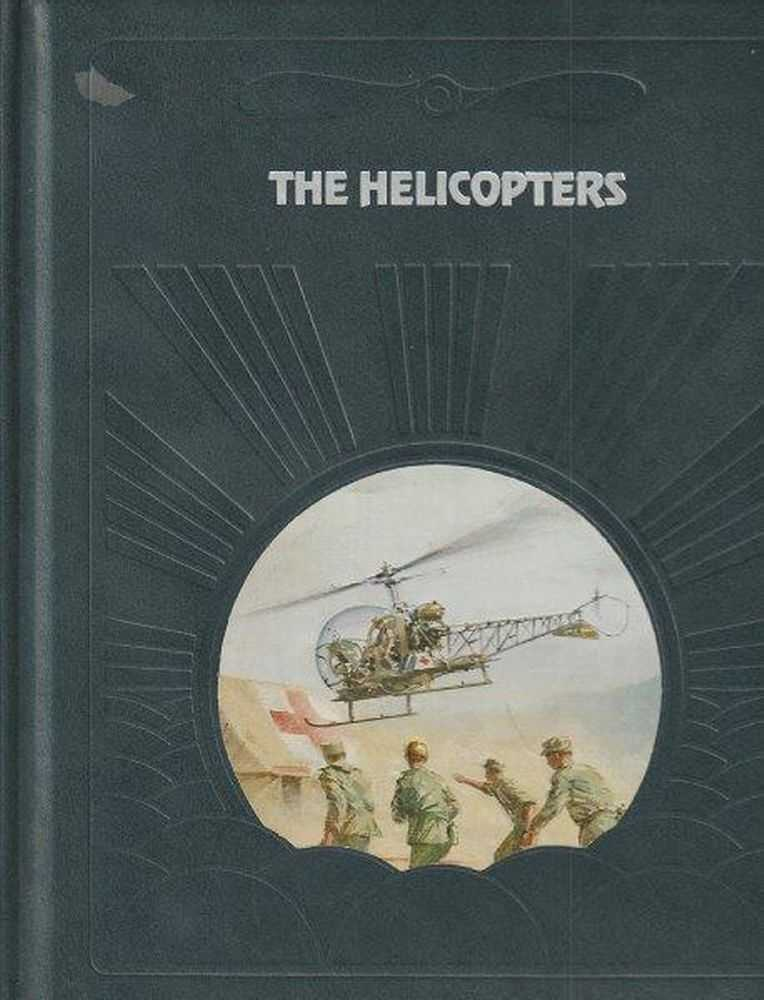 The Epic Of Flight - The Helicopters, Warren R. Young