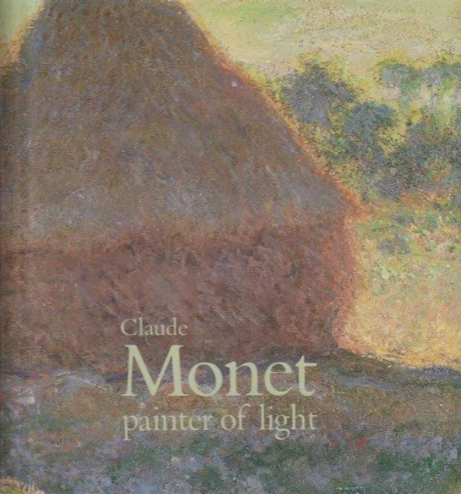Clause Monet - Painter Of Light, Ronald Brownson - Editor