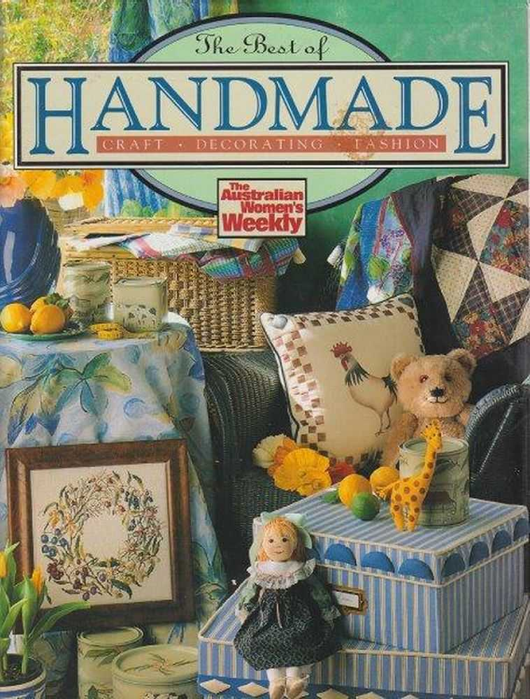 The Best Of Handmade Craft, Decorating and Fashion, Mary Cleman
