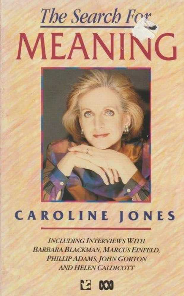 The Search For Meaning, Caroline Jones