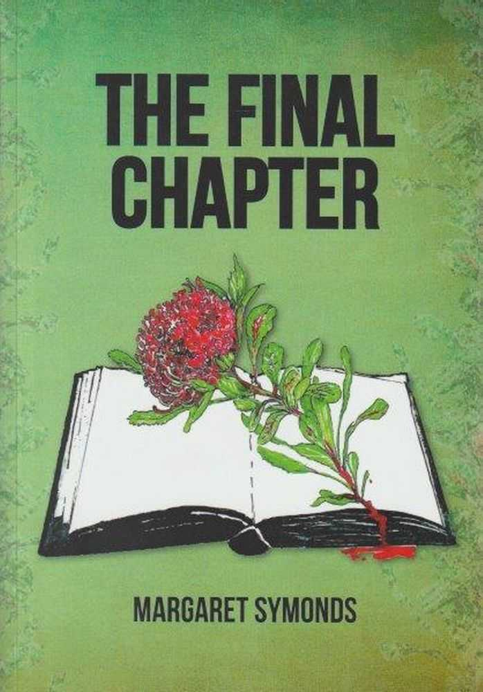 The Final Chapter, Margaret Symonds