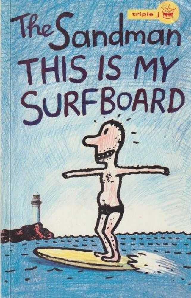 This Is My Surfboard, The Sandman